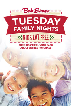 Bob Evans Tuesday Family Night Kids Eat Free